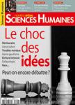 Sciences Humaines, 340 - Octobre 2021 - Sciences Humaines n° 340 - Octobre 2021 - Dossier Le Choc des idées : Peut-on encore débattre ?