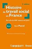 Histoire du travail social en France - 2e édition: De la fin du XIXe siècle à nos jours
